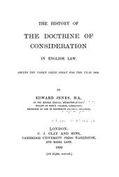 The History of the Doctrine of Consideration in English Law
