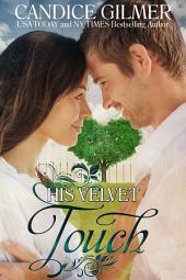 His Velvet Touch: A Barrum, Ks Novella