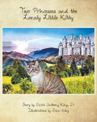 Two Princesses and the Lonely Little Kitty PDF