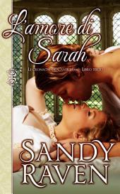 L'amore di Sarah (Le cronache dei Caversham, libro 3)