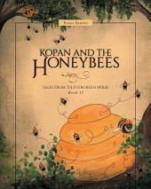 Kopan and the Honeybees
