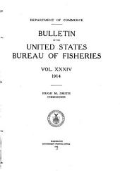 Bulletin of the United States Bureau of Fisheries: Volume 34