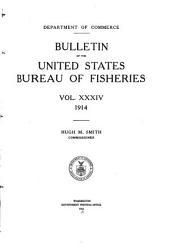 Bulletin of the United States Bureau of Fisheries: Volume 34