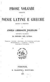 Prose volgari inedite e poesie latine e greche edite e inedite