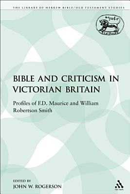 The Bible and Criticism in Victorian Britain PDF