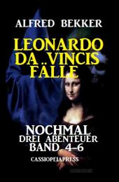 Leonardo da Vincis Fälle: Nochmal drei Abenteuer, Band 4-6: Cassiopeiapress Junior