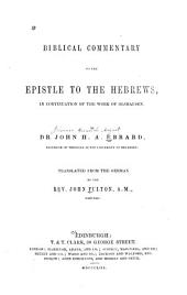 Biblical Commentary on the Epistle to the Hebrews: In Continuation of the Work of Olshausen