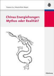 Chinas Energiehunger  Mythos oder Realit  t  PDF