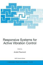 Responsive Systems for Active Vibration Control