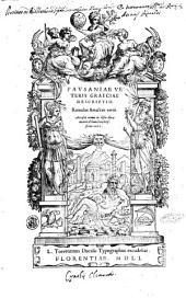 Pausaniae Veteris Graeciae descriptio. Romulus Amasaeus vertit. Accessit rerum in hisce libris memorabilium locupletissimus index