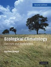 Ecological Climatology: Concepts and Applications, Edition 2