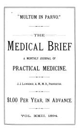 Medical Brief: A Monthly Journal of Scientific Medicine and Surgery, Volume 22, Issue 1