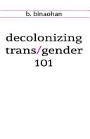 Decolonizing Trans Gender 101 PDF