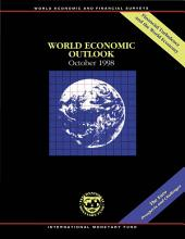 World Economic Outlook, October 1998: Financial Turbulence in the World Economy A Survey by the Staff of the IMF