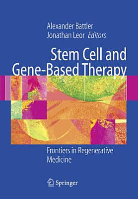 Stem Cell and Gene-Based Therapy