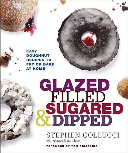 Download Glazed  Filled  Sugared   Dipped Book