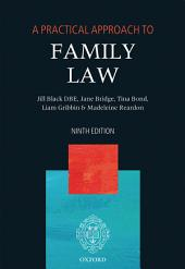 A Practical Approach to Family Law: Edition 9