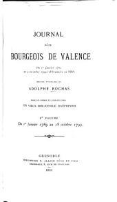 Journal d'un bourgeois de Valence du 1er janvier au 9 novembre 1799 (18 brumaire an VIII).