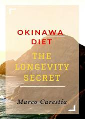 Okinawa Diet: The Longevity Secret
