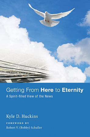 Getting From Here to Eternity PDF