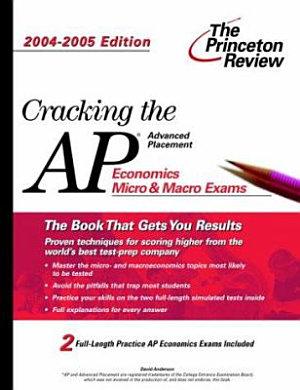 Cracking the AP Economics Macro and Micro Exams PDF