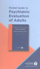Pocket Guide to Psychiatric Evaluation of Adults