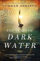 The Tears of Dark Water PDF