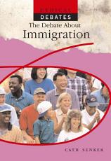 The Debate About Immigration PDF