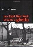 How East New York Became a Ghetto PDF