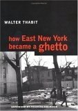 How East New York Became a Ghetto PDF