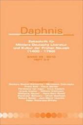 Daphnis: Zeitschrift für Mittlere Deutsche Literatur und Kultur der Frühen Neuzeit (1400-1750).Band 39 – 2010, Ausgaben 3-4