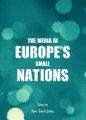 The Media in Europe   s Small Nations