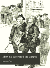 When We Destroyed the Gaspee: A Story of Narragansett Bay in 1772