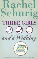 Three Girls and a Wedding Book