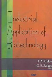 Industrial Application of Biotechnology