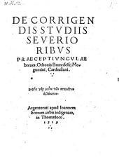 De corrigendis studiis severioribus praeceptiunculae