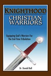 Knighthood Of Christian Warriors Book PDF