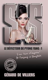 SAS 168 Le défecteur de Pyongyang: Volume1