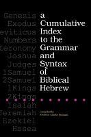 A Cumulative Index to the Grammar and Syntax of Biblical Hebrew PDF