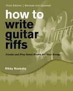 How to Write Guitar Riffs
