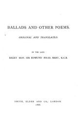 Ballads and Other Poems: Original and Translated