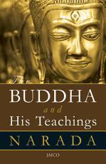 The Buddha and His Teachings PDF
