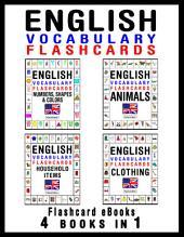 English Vocabulary Flashcards - 4 books in 1: Flashcard Ebooks