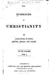 The Evidences of Christianity: Volume 1