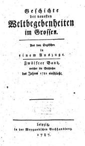 Geschichte der neuesten Weltbegebenheiten im Grossen: in einem Auszuge. Welcher die Geschichte des Jahres 1782 einschließt, Band 12