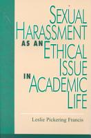 Sexual Harassment as an Ethical Issue in Academic Life PDF