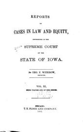 Reports of Cases at Law and in Equity Determined by the Supreme Court of the State of Iowa: Volume 19