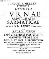 Historia urnae sepulcralis Sarmaticae anno MDCLXXIV repertae