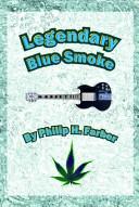 Legendary Blue Smoke PDF