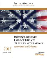 South Western Federal Taxation Internal Revenue Code of 1986 and Treasury Regulations  Annotated and Selected 2015 PDF